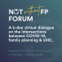 """FPATT invites you to join us as we participate in the ""Not Without FP Forum""."